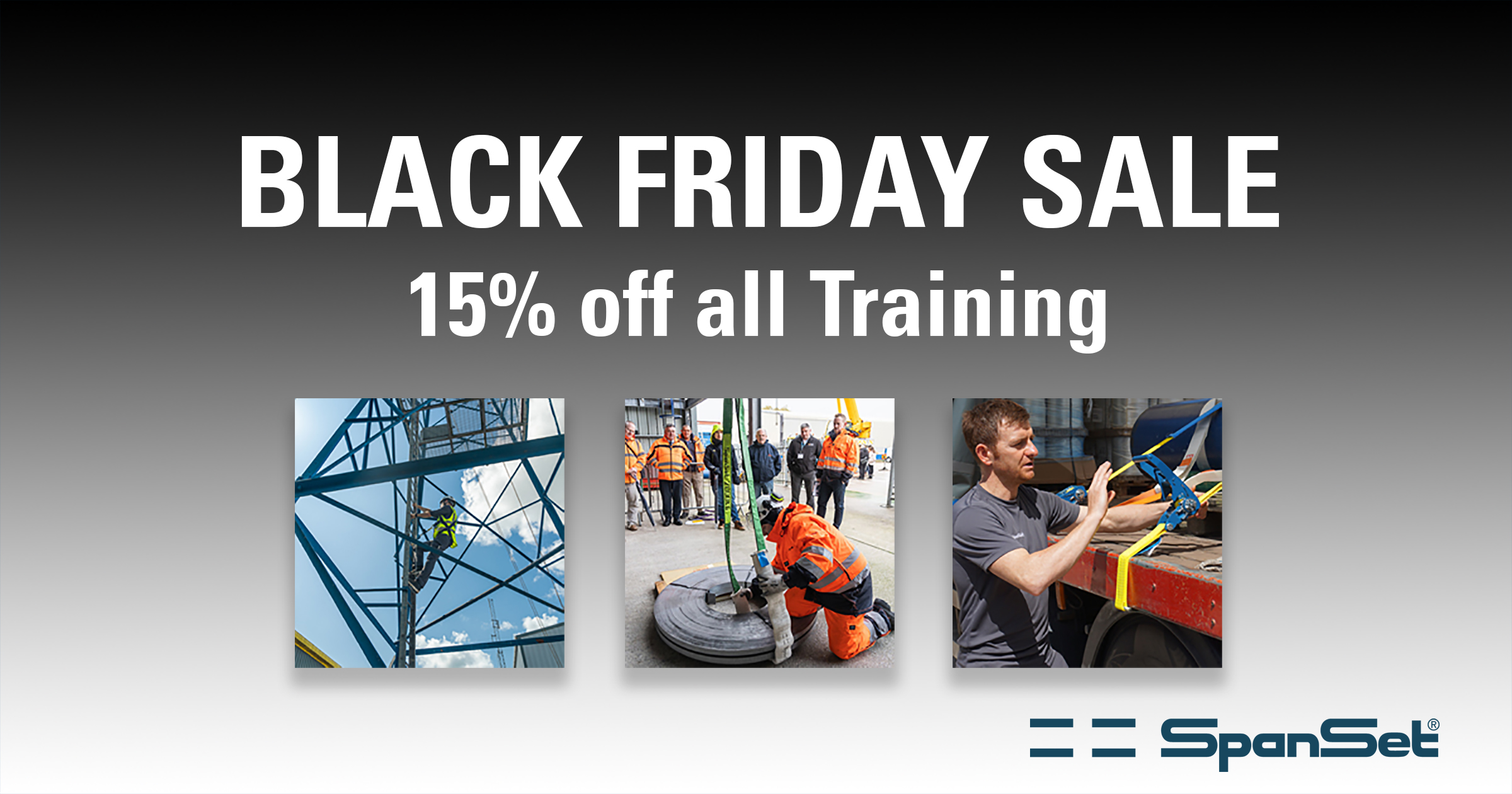 Black Friday Sale - 15% Off All Height Safety, Lifting & Load Restraint Training Courses
